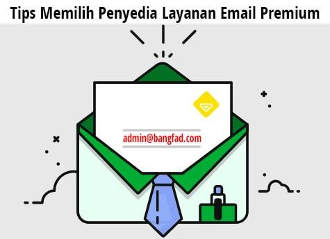 Cara memilih layanan email premium untuk pribadi atau perusahaan