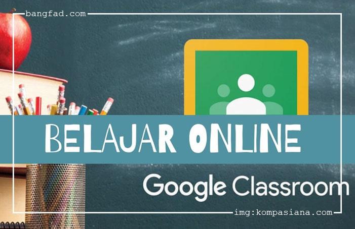 Edukasi Melalui Google Class Room